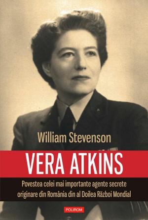 Vera Atkins: povestea celei mai importante agente secrete originare din România din al Doilea R?zboi Mondial by Heather Webber from PublishDrive Inc in History category
