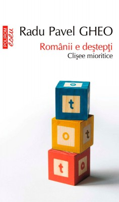 Românii e de?tep?i. Cli?ee mioritice by  from  in  category