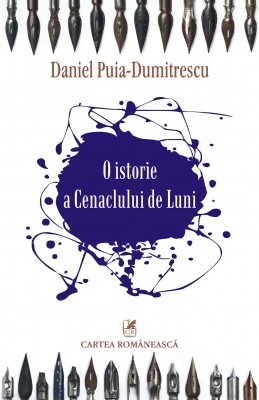 O istorie a Cenaclului de Luni by Daniel Puia-Dumitrescu from Publish Drive (Content 2 Connect Kft.) in General Novel category