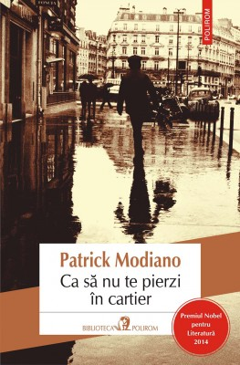 Ca s? nu te pierzi în cartier by Patrick Modiano from PublishDrive Inc in General Novel category