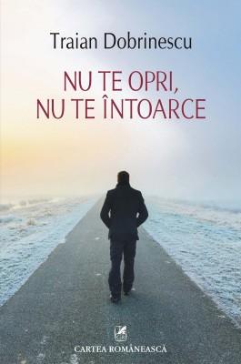Nu te opri, nu te întoarce by Kota Buku from PublishDrive Inc in General Novel category