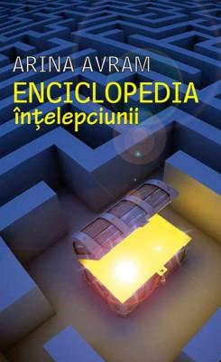 Enciclopedia în?elepciunii. 107 înv???minte din proverbele lumii