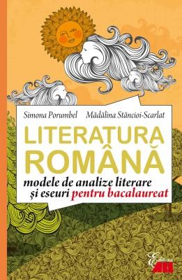 Literatura română. Modele de analize și eseuri pentru bacalaureat by . Mădălina from Publish Drive (Content 2 Connect Kft.) in General Academics category