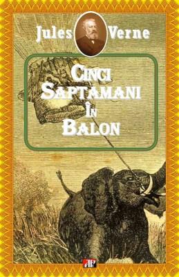 Cinci s?pt?mâni în balon by Verne Jules from PublishDrive Inc in General Novel category