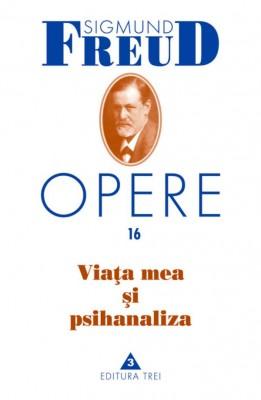Opere Freud, vol. 16 – Via?a mea ?i psihanaliza by Kent Davis from PublishDrive Inc in Family & Health category