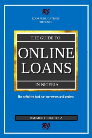 The guide to online loans in Nigeria by Rahmon Ojukotola from PublishDrive Inc in Business & Management category