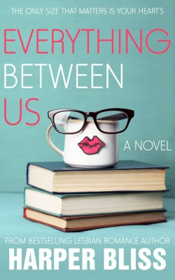 Everything Between Us by Harper Bliss from PublishDrive Inc in Romance category