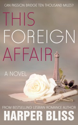 This Foreign Affair by Harper Bliss from PublishDrive Inc in Romance category