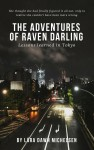 The Adventures of Raven Darling by Lára Dawn Michelsen from  in  category