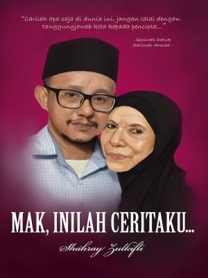 Mak, inilah ceritaku... by Shahray Zulklifli from  in  category