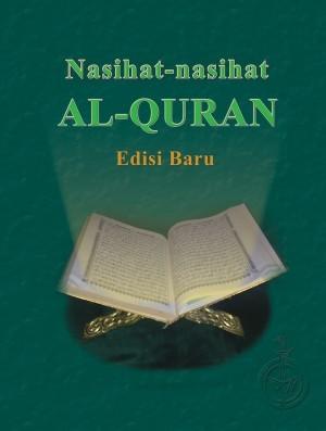 Nasihat-Nasihat Al-Quran (Edisi Baharu)