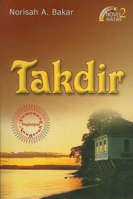 Takdir by Norisah A Bakar from Pustaka Nasional Pte Ltd in General Novel category