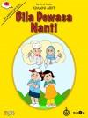 Bila Dewasa Nanti