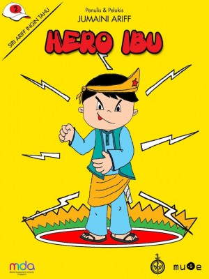 Hero Ibu by Jumaini Ariff from Pustaka Nasional Pte Ltd in Children category