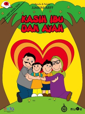 Kasih Ibu dan Ayah by Jumaini Ariff from Pustaka Nasional Pte Ltd in Children category