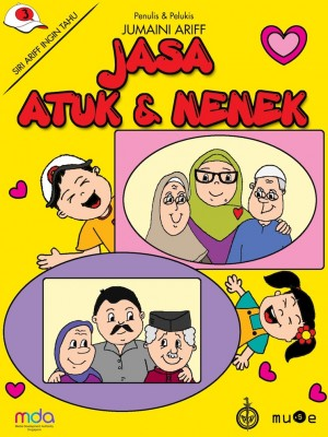 Jasa Atuk dan Nenek by Jumaini Ariff from Pustaka Nasional Pte Ltd in Children category