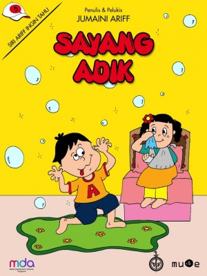 Sayang Adik by Jumaini Ariff from Pustaka Nasional Pte Ltd in Children category