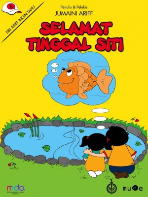 Selamat Tinggal Siti by Jumaini Ariff from Pustaka Nasional Pte Ltd in Children category