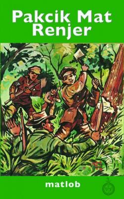 Pak cik Mat Renjer by Matlob from Pustaka Nasional Pte Ltd in Teen Novel category