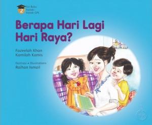 Berapa Hari Lagi Hari Raya? by Fazeelah Khan & Kamilah Kamis from Pustaka Nasional Pte Ltd in Children category
