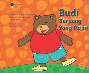Budi the Hardworking Bear by Musfirah Binte Mohamed & Muhammad 'Ammar Bin Abdul Aziz from Pustaka Nasional Pte Ltd in Children category