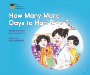 How many more days to Hari Raya by Adinursuryani Binte Md Rashid/Noor Sahida Bte Johari from Pustaka Nasional Pte Ltd in Children category