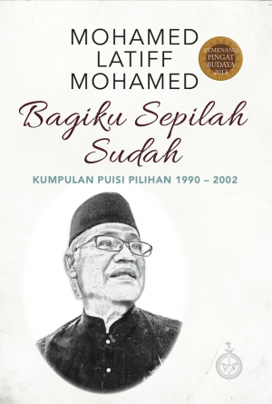 Bagiku Sepilah Sudah by Mohamad Latiff Mohamad from Pustaka Nasional Pte Ltd in Language & Dictionary category