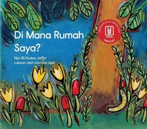 Di Mana Rumah Saya? by Nur-El-Hudaa Jaffar from Pustaka Nasional Pte Ltd in Children category