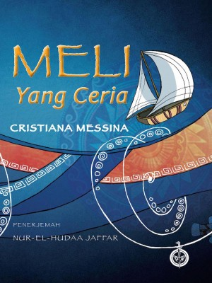 Meli Yang Ceria by Cristiana Messina & terjemahan oleh Nur-El-Hudaa Jaffar from  in  category