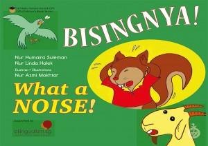Bisingnya!   What a NOISE!