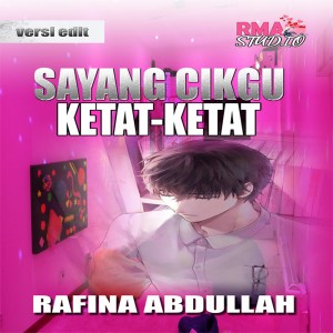 Sayang Cikgu Ketat-ketat by Rafina Abdullah from  in  category