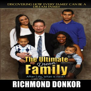 The Ultimate Dream Family by Richmond Donkor from  in  category