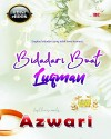 BIDADARI BUAT LUQMAN by Azwari from  in  category