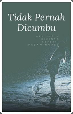 Novelet Bersiri - Tidak Pernah Dicumbu (1)
