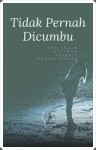 Novelet Bersiri - Tidak Pernah Dicumbu (1) by Pinang Sebatang Bookstore from  in  category