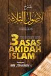 3 Asas Akidah Umat Islam