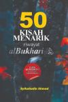 50 Kisah Menarik Riwayat al-Bukhari