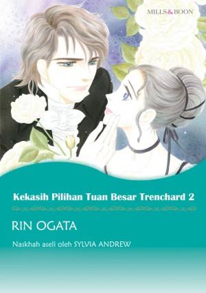 Kekasih Pilihan Tuan Besar Trenchard 2 by Sylvia Andrew from SB Creative Corp. in Comics category