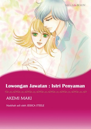 LOWONGAN JAWATAN: ISTERI PENYAMAN by Jessica Steele from SB Creative Corp. in Comics category