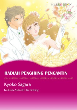 HADIAH PENGIRING PENGANTIN by Liz Fielding from SB Creative Corp. in Comics category