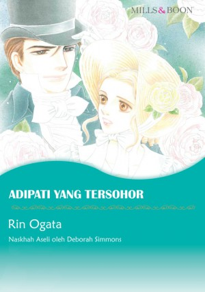 ADIPATI YANG TERSOHOR by Deborah Simmons from  in  category