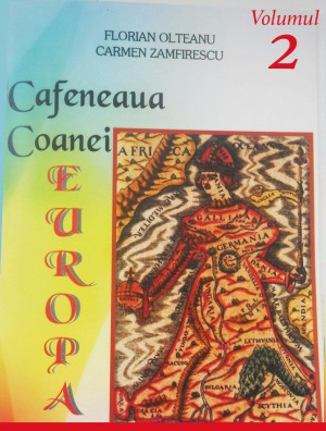 Cafeneaua Coanei Europa, Vol.II by Florin Olteanu from SC In Hamac Distribution SRL in General Academics category