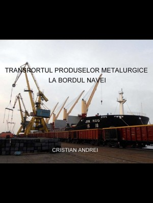 Transportul produselor metalurgice la bordul navei