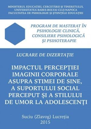 Impactul percepției imaginii corporale asupra stimei de sine, a suportului social perceput și a stilului de umor la adolescenți by Suciu (Zlavog) Lucreţia from SC In Hamac Distribution SRL in Family & Health category
