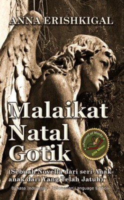 Malaikat Natal Gotik (Bahasa Indonesia - Indonesian Language Edition) by Anna Erishkigal from Seraphim Press in Indonesian Novels category
