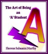 The Art of Being an 'A' Student
