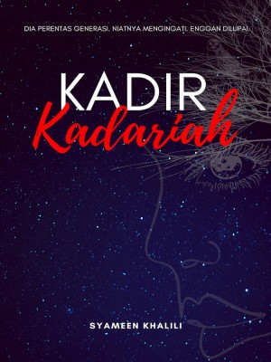 KadirKadariah by Syameen Khalili from Siti Syameen Md Khalili in Teen Novel category
