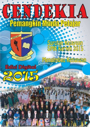 Majalah Tahunan 2015  SMK Kerteh