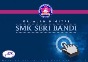 Majalah Tahunan 2015  SMK Seri Bandi