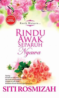 Rindu Awak Separuh Nyawa by Siti Rosmizah from  in  category